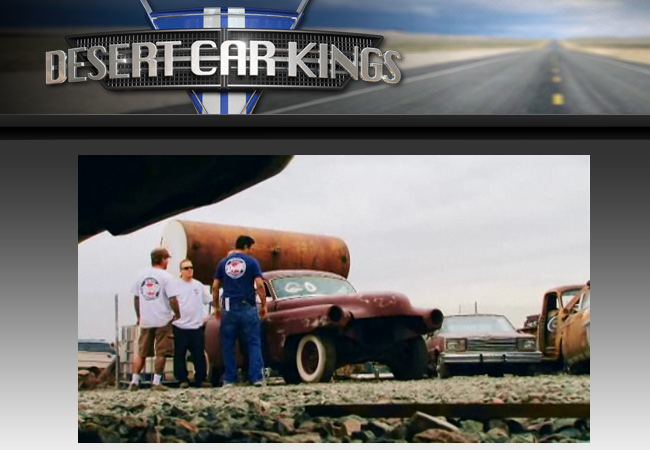 Post image for Coolest reality show ever! Desert Car Kings on Discovery Channel